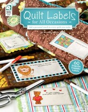 Cover of: Quilt Labels For All Occasions