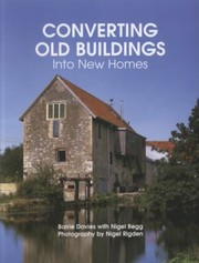 Cover of: Converting Old Buildings Into New Homes