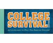Cover of: College Survival Coupons 22 Lifelines To Help You Survive College
