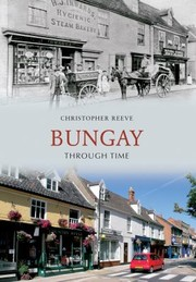 Cover of: Bungay Through Time
