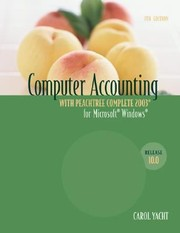 Cover of: Computer Accounting with Peachtree Complete 2003 Release 100 C 2004