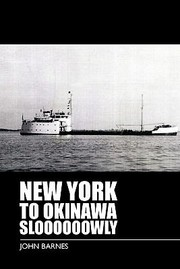 Cover of: New York To Okinawa Sloooooowly