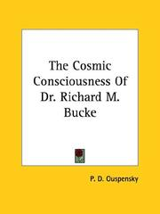 Cover of: The Cosmic Consciousness of Dr. Richard M. Bucke