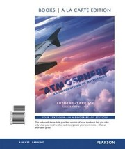 Cover of: The Atmosphere An Introduction To Meteorology Books A La Carte Edition
