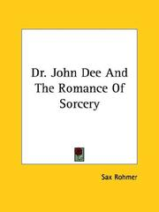 Cover of: Dr. John Dee And The Romance Of Sorcery