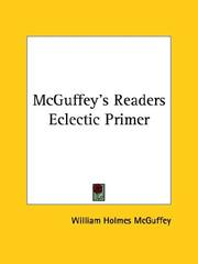 Cover of: Mcguffey's Readers Eclectic Primer
