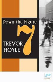 Cover of: Down The Figure 7