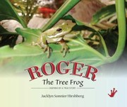 Cover of: Roger The Tree Frog Inspired By A True Story