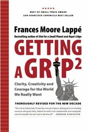 Cover of: Getting A Grip 2 Clarity Creativity And Courage For The World We Really Want |