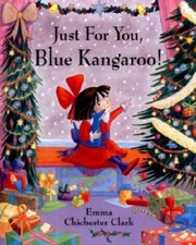 Cover of: Just For You Blue Kangaroo