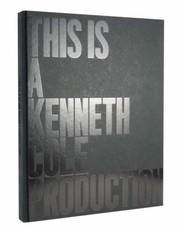 Cover of: This Is A Kenneth Cole Production
