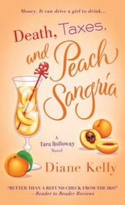 Cover of: Death Taxes And Peach Sangria
