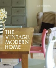Cover of: The Vintage Modern Home