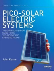 Cover of: Picosolar Electric Systems The Earthscan Expert Guide To The Technology And Emerging Market