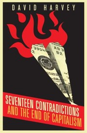 Cover of: Seventeen Contradictions And The End Of Capitalism