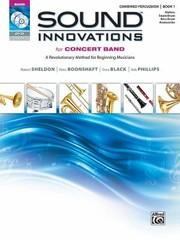 Cover of: Sound Innovations For Concert Band A Revolutionary Method For Beginning Musicians