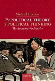 Cover of: The Political Theory Of Political Thinking The Anatomy Of A Practice