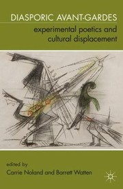 Cover of: Diasporic Avantgardes Experimental Poetics And Cultural Displacement