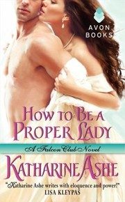 Cover of: How To Be A Proper Lady