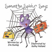 Cover of: Samantha Spider Says