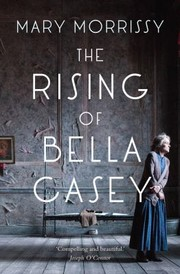 Cover of: The Rising Of Bella Casey