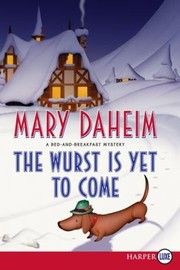 Cover of: The Wurst Is Yet To Come