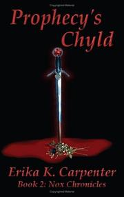 Cover of: Prophecy's Chyld: Book 2