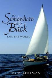 Cover of: To Somewhere And Back: Sail The World