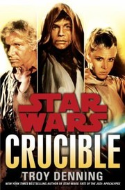 Cover of: Crucible Star Wars