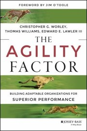 Cover of: The Agility Factor Make Your Organization Adaptable To Constant Change