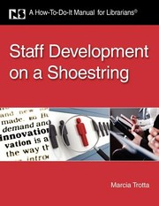 Cover of: Staff Development On A Shoestring A Howtodoit Manual For Librarians