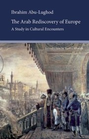 Cover of: The Arab Rediscovery Of Europe A Study In Cultural Encounters