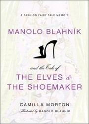 Cover of: Manolo Blahnik And The Tale Of The Elves And The Shoemaker