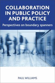 Cover of: Collaboration In Public Policy And Practice Perspectives On Boundary Spanners