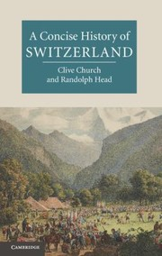 Cover of: A Concise History Of Switzerland