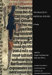 Cover of: Vengeance In Medieval Europe A Reader