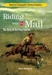 Cover of: History Chapters: Riding With The Mail: The Story of the Pony Express (History Chapters)