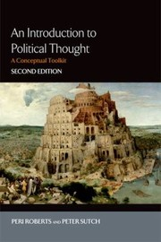 Cover of: An Introduction To Political Thought A Conceptual Toolkit