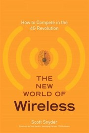 Cover of: The New World Of Wireless How To Compete In The 4g Revolution