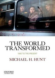 Cover of: World Transformed 1945 To The Present