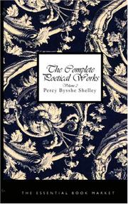 Cover of: The Complete Poetical Works of Percy Bysshe Shelley, Volume 2