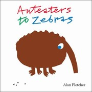 Cover of: Anteaters To Zebras