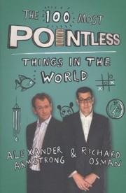 Cover of: The 100 Most Pointless Things In The World |