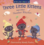 Cover of: Three Little Kittens And Other Number Rhymes