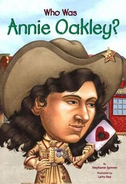 Cover of: Who Was Annie Oakley