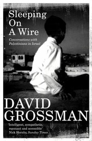 Cover of: Sleeping On A Wire Conversations With Palestinians In Israel