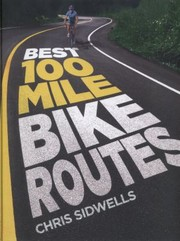 Cover of: Best 100mile Bike Routes