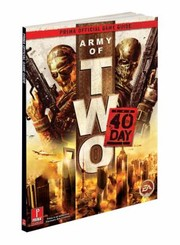 Cover of: Army Of Two The 40th Day Prima Official Game Guide