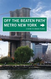 Cover of: Metro New York Off The Beaten Path A Guide To Unique Places