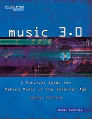 Cover of: Music 30 A Survival Guide For Making Music In The Internet Age